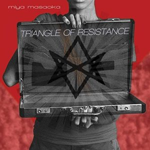Miya Masaoka Triangle of Resistance 2016