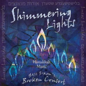 Shimmering Lights by Yale Strom's Broken Consort album cover